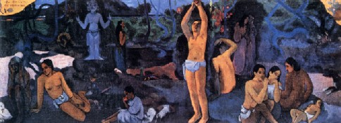 """""""D'où venons-nous? Que sommes-nous? Où allons-nous?"""", Gauguin"""