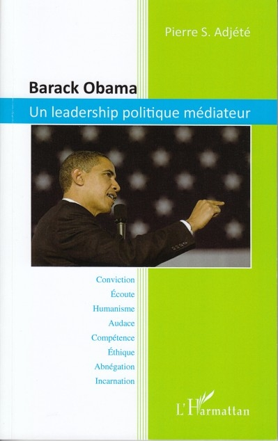 Barack Obama - Un leadership politique médiateur