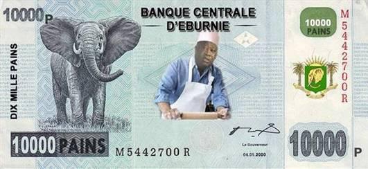 Le Pain... La monnaie à Gbagbo?!?